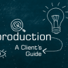 Preproduction: A Client's Guide