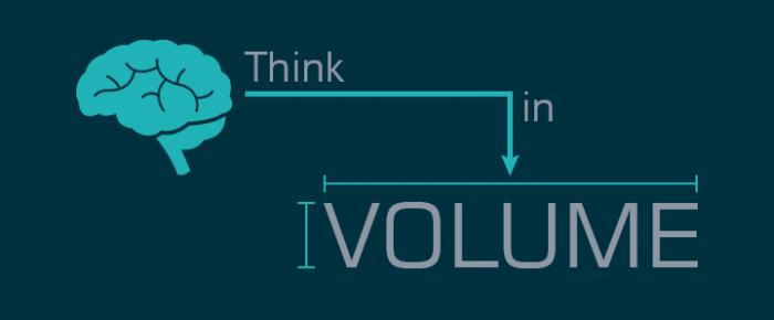 Think in Volume
